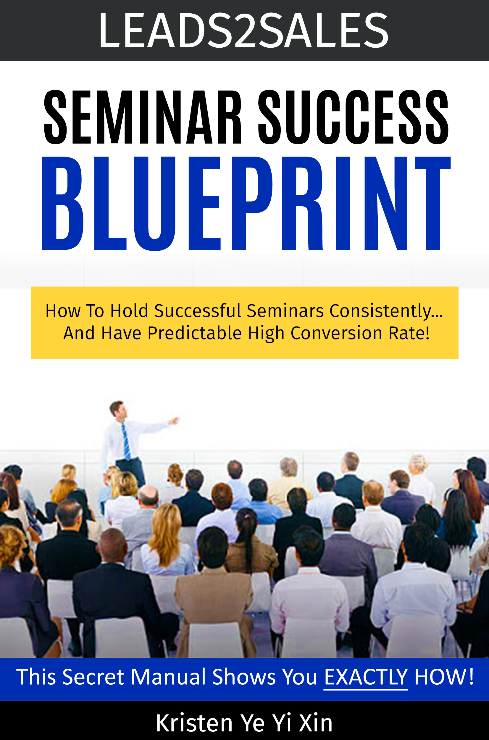 Leads2sales free seminar success blueprint e book seminar conversions this malvernweather Image collections